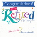 Retirement Card - 7 Day Weekend